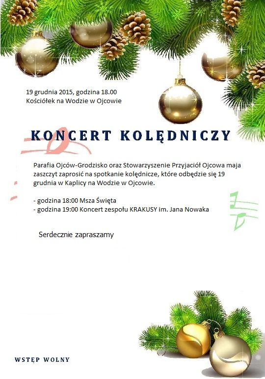 Zaproszenie na koncert kolędniczy w Ojcowie 19 grudnia 2015r.